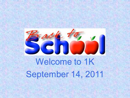 Welcome to 1K September 14, 2011. Please feel free to contact me via  , notes, or phone calls. I will always respond promptly!  -
