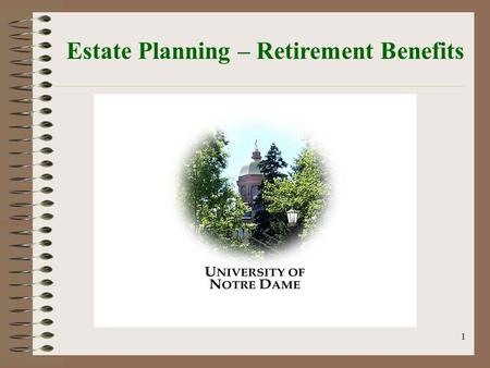 1 Estate Planning – Retirement Benefits. 2 The Nuts & Bolts Rules Introduction to Estate Taxes Unlimited Marital Deduction Exemption amounts (Unified.