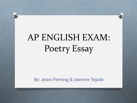 AP ENGLISH EXAM: Poetry Essay