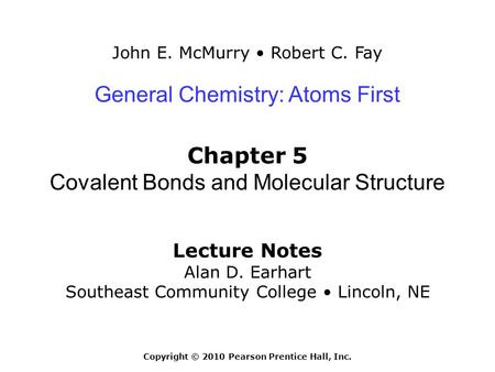 Chapter 5: Covalent Bonds and Molecular Structure