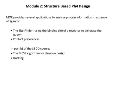 Module 2: Structure Based Ph4 Design