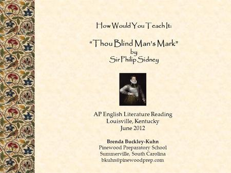 "How Would You Teach It: ""Thou Blind Man's Mark"" by Sir Philip Sidney"