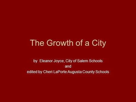 The Growth of a City by Eleanor Joyce, City of Salem Schools and