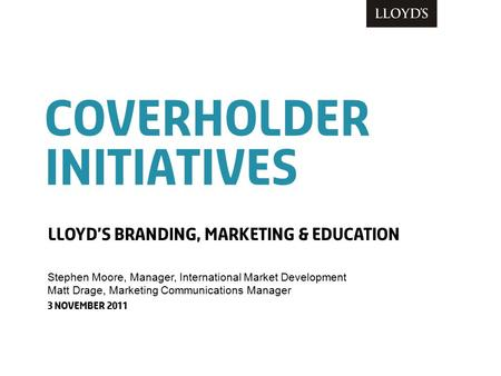 Coverholder initiatives