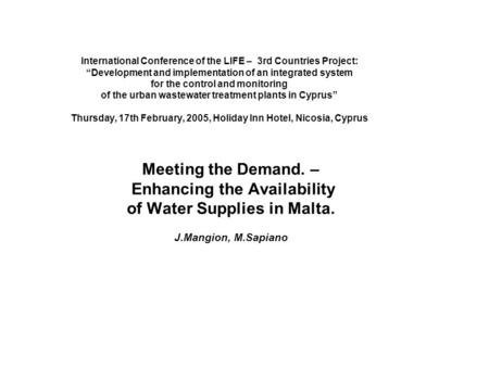 "International Conference of the LIFE – 3rd Countries Project: ""Development and implementation of an integrated system for the control and monitoring of."
