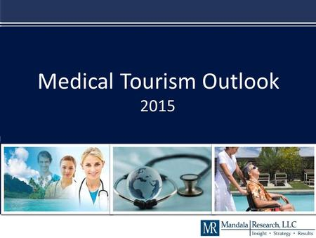 Medical Tourism Outlook