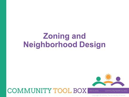 Copyright © 2014 by The University of Kansas Zoning and Neighborhood Design.