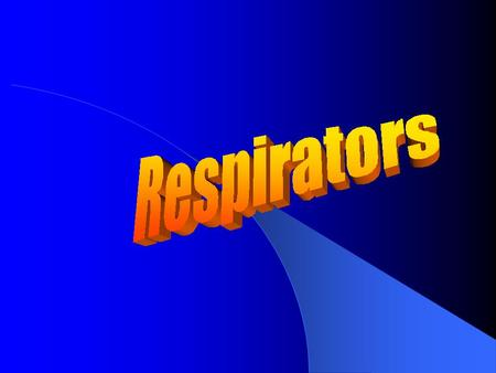 Respirator Safety This Training Covers Respirator Inspection User Fit Checks Respirator Cleaning Respirator Storage.