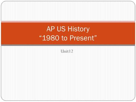"Unit12 AP US History ""1980 to Present"". Focus on While Reading: The Conservatism of the Reagan <strong>Administration</strong>, featuring increased Defense Spending and."