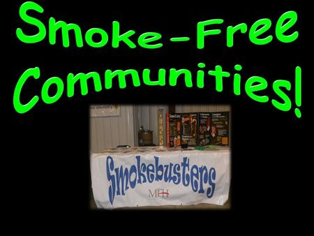 What is the main area of concern for a smoke-free community? Health.