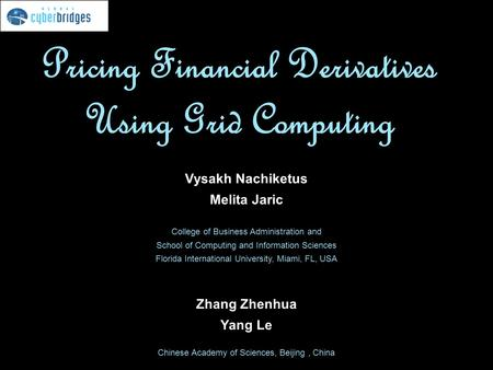 Pricing Financial Derivatives Using Grid Computing