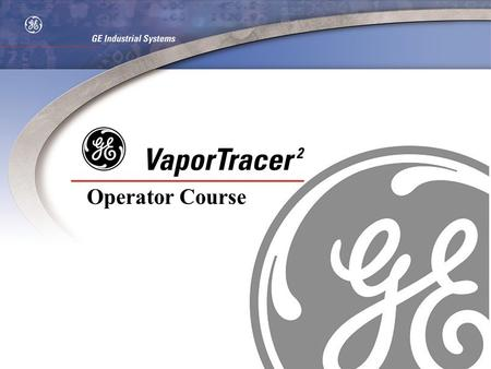 Operator Course. Trace Sampling Equipment Overview Analysis Calibration Course Overview.