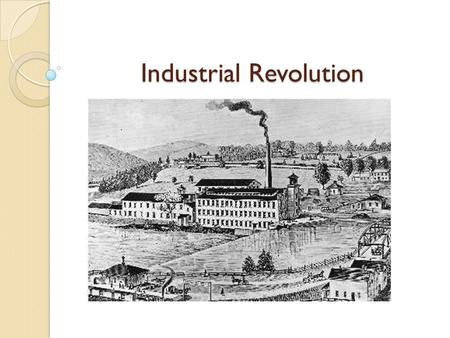 an introduction to the reasons for the industrial revolution Although it has been labeled the first industrial revolution, british  far better  now than a century ago when the debate over its causes.