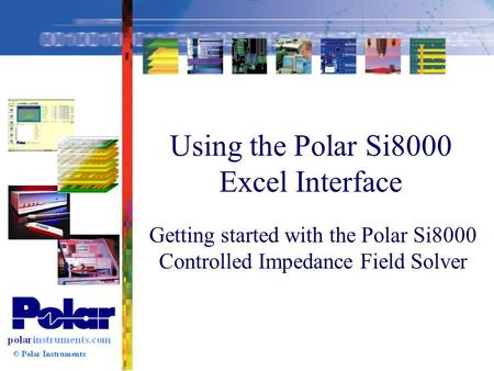 Using the Polar Si8000 Excel Interface