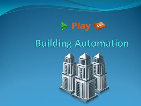 Intro Building automation describes the advanced functionality provided by the control system of a building. A building automation system (BAS) is an.