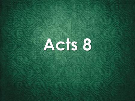 Acts 8. 1 And Saul approved of his execution. And there arose on that day a great persecution against the church in Jerusalem, and they were all scattered.