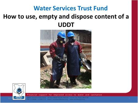 Water Services Trust Fund How to use, empty and dispose content of a UDDT 8/30/20151.