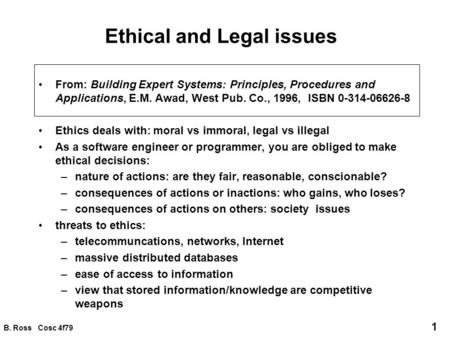 ethical computing guidelines Examines the influence of computer guidelines and the belief in universal moral rules on ethical intentions regarding the use of computers in the workplace.