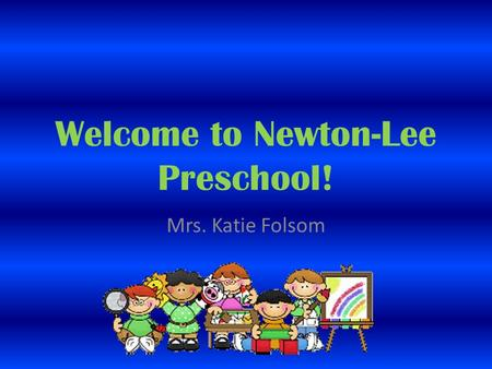 Welcome to Newton-Lee Preschool!