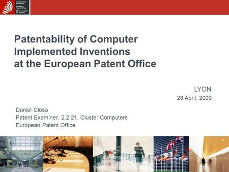 Patentability of Computer Implemented Inventions at the European Patent Office Daniel Closa Patent Examiner, 2.2.21, Cluster Computers European Patent.