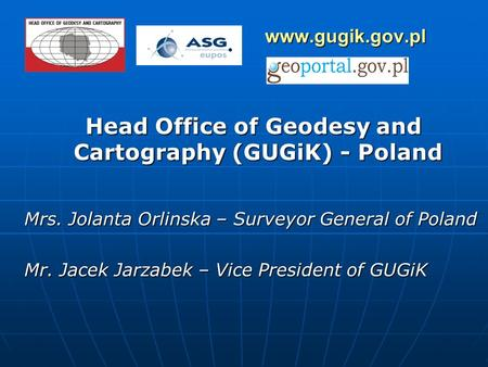 Head Office of Geodesy and Cartography (GUGiK) - Poland