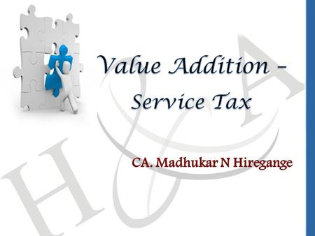 Coverage Today Introduction Tax Optimization - Impact under Service Tax Conclusion Aids for practice Case Study.