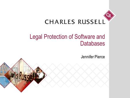 Legal Protection of Software and Databases Jennifer Pierce.