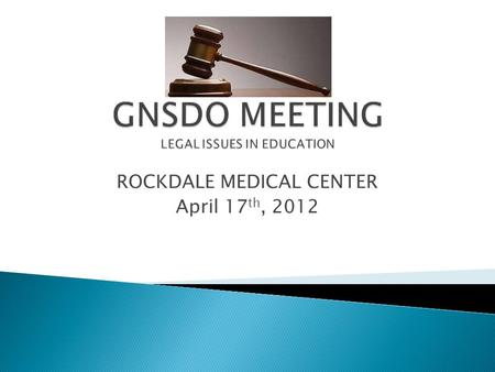 ROCKDALE MEDICAL CENTER April 17 th, 2012.  Add in good faith………….  Follow policies  Seek guidance  Document.