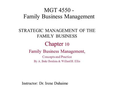 family business management The overarching intent of this manuscript is to heighten awareness to the concept  of commitment escalation as it bears on a failing family.