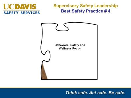 Supervisory Safety Leadership Best Safety Practice # 4
