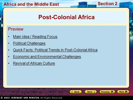 Africa and the Middle East Section 2 Preview Main Idea / Reading Focus Political Challenges Quick Facts: Political Trends in Post-Colonial Africa Economic.