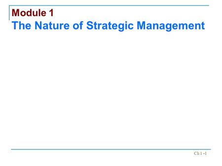 Module 1 The Nature of Strategic Management