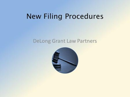 New Filing Procedures DeLong Grant Law Partners. Referencing Number System  Include these three parts in the number Client last name Date file opened.