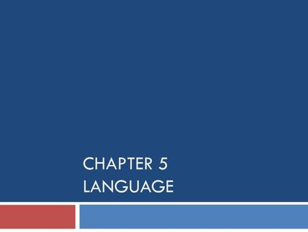 Chapter 5 language.
