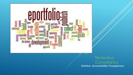 Tenacious Consultancy Solution- Accountability-Transparency.