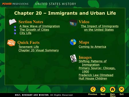 Chapter 20 – Immigrants and Urban Life Section Notes A New Wave of Immigration The Growth of Cities City Life Video The Impact of Immigrants on the United.