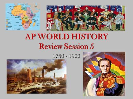 AP Review Sessions - As the World Turns