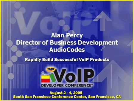 Alan Percy Director of Business Development AudioCodes.