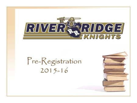 Pre-Registration 2015-16. Georgia High School Graduation Requirements for the Class of 2019.