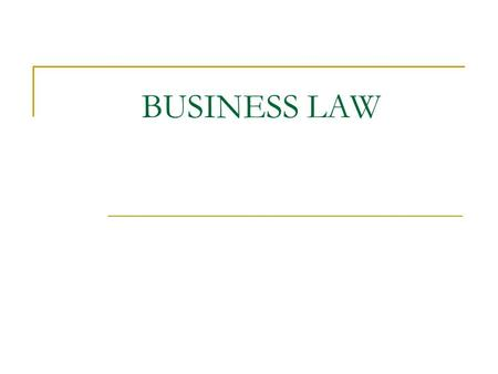 BUSINESS LAW. WHAT IS A CONTRACT? An agreement enforceable by law (Section 2 (h) contract act 1872.