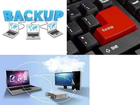 05/27/10. What is a Backup ? You get your data back You can copy your data to ANY DEVICE Your data may or may not be encrypted Your data may be stored.