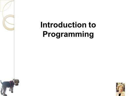 Introduction to Programming. Our Book in CS1160 1.1 Why Program? Lets watch a video https://www.youtube.com/watch?v=BjKmWk3oE4E.