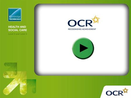 Unit 4: Development through the Life Stages OCR Level 3 Cambridge Technicals in Health and Social Care.