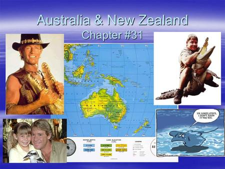 Australia & New Zealand Chapter #31. I. Australia  A. Landform Regions: –Great Dividing Range (Continental Divide) –Central Lowlands –Western Plateau.