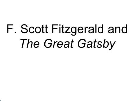 F Scott Fitzgerald Army The Great Gatsby By: F...