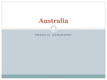 Australia Physical Geography.