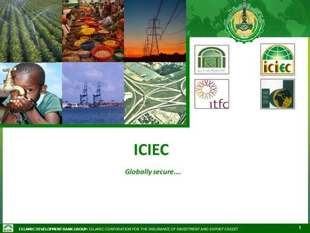 ICIEC Globally secure…..