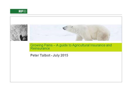 Growing Pains – A guide to Agricultural Insurance and Reinsurance