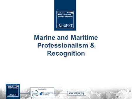 Marine and Maritime Professionalism & Recognition.