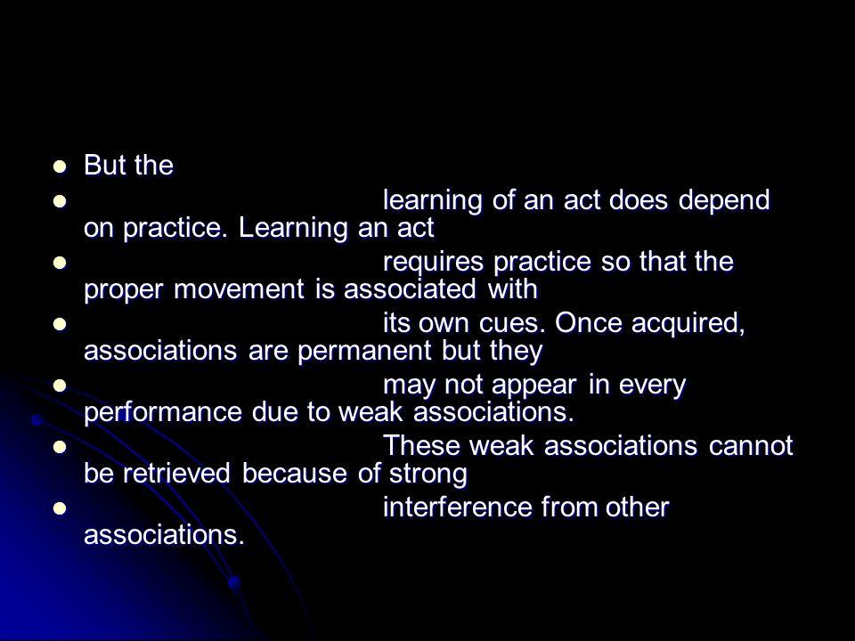 Short practice periods.